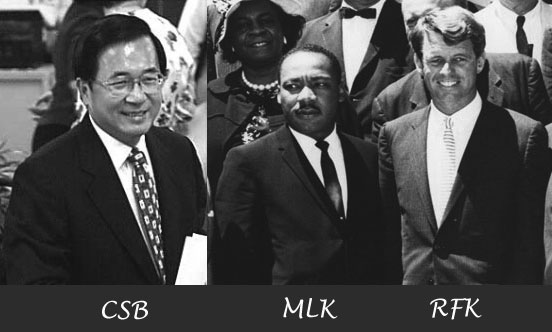 Robert F. Kennedy Martin Luther King Chen Shui Bian